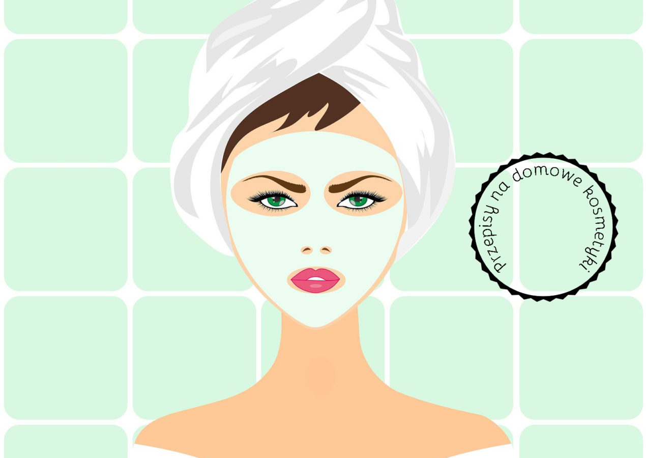Przepisy na maseczki do twarzy  #2