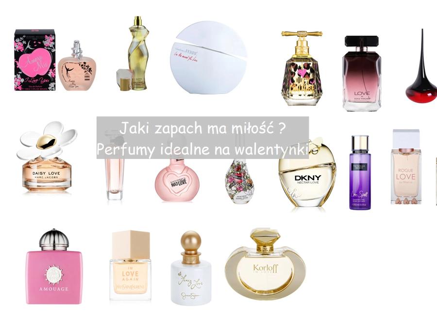 Perfumy idealne na walentynki